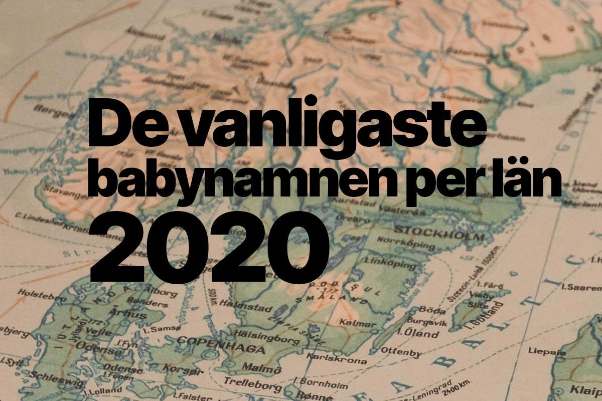 Vanligaste babynamn per län 2020